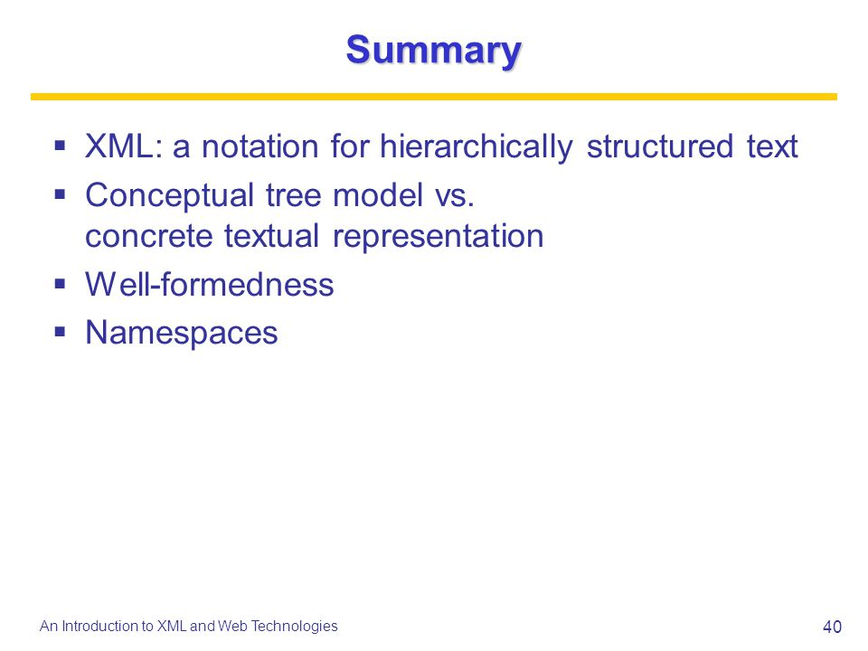 Summary XML: a notation for hierarchically structured text