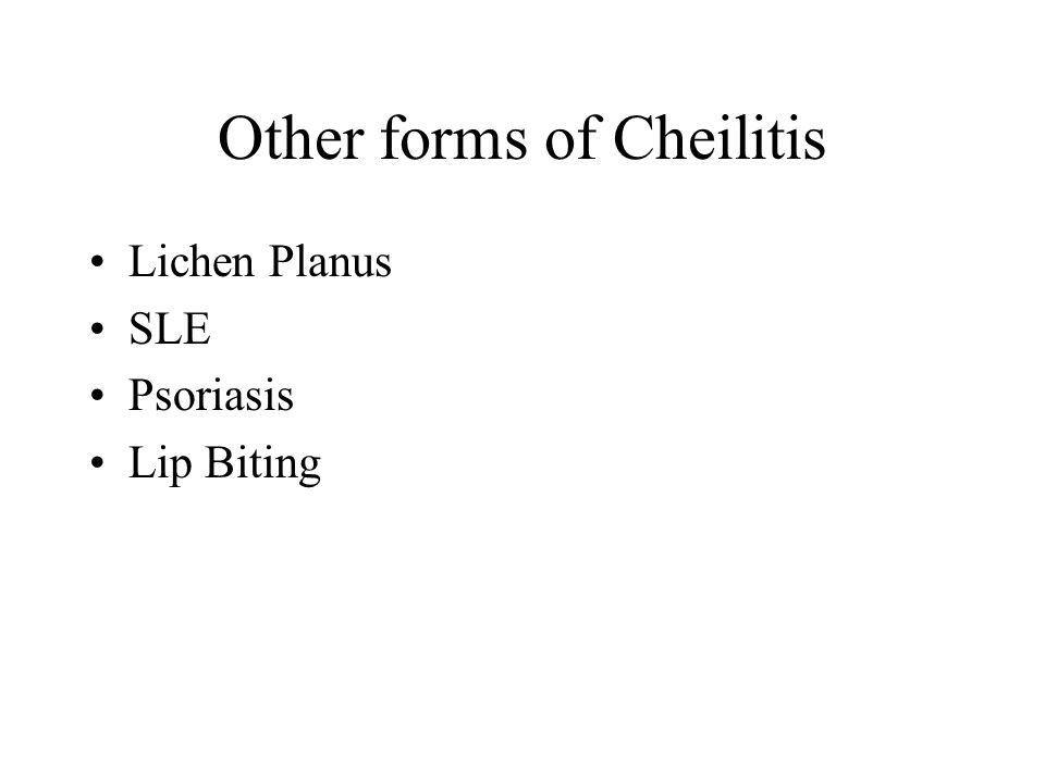 Other forms of Cheilitis