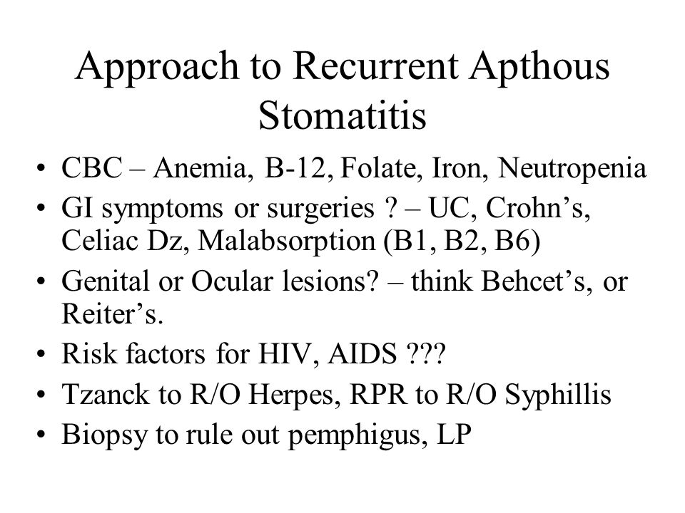 Approach to Recurrent Apthous Stomatitis
