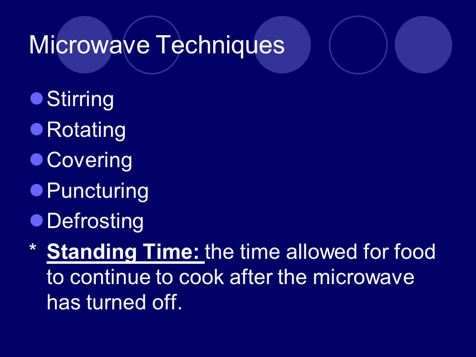 Microwave Techniques Stirring Rotating Covering Puncturing Defrosting