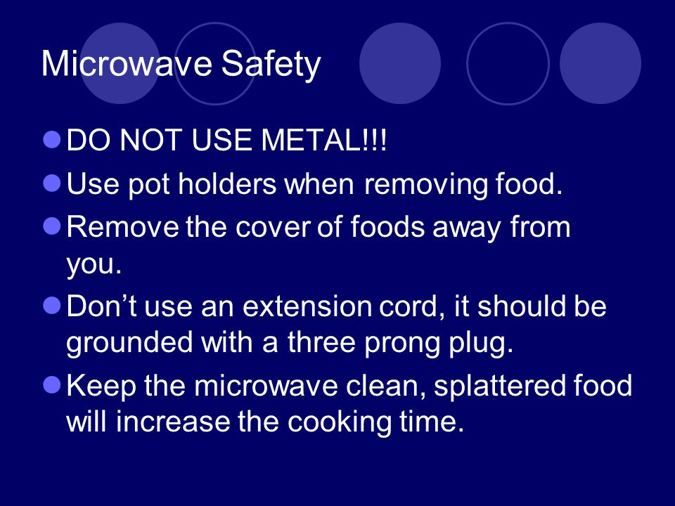 Microwave Safety DO NOT USE METAL!!!
