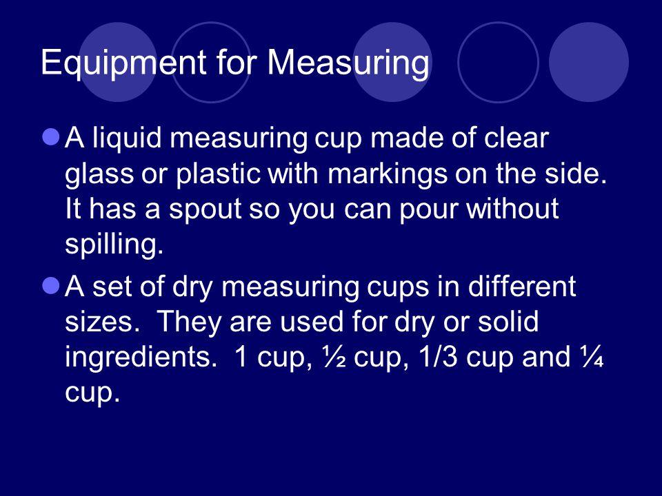 Equipment for Measuring