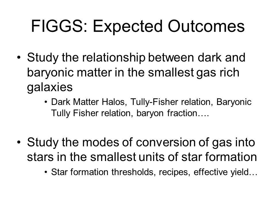 FIGGS: Expected Outcomes