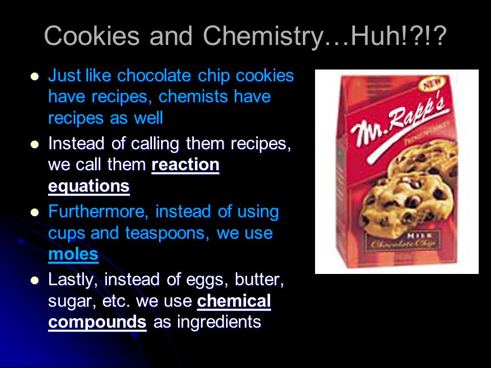 Cookies and Chemistry…Huh! !