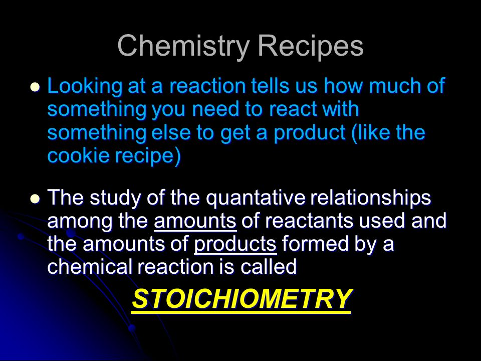Chemistry Recipes STOICHIOMETRY