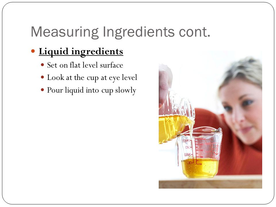 Measuring Ingredients cont.