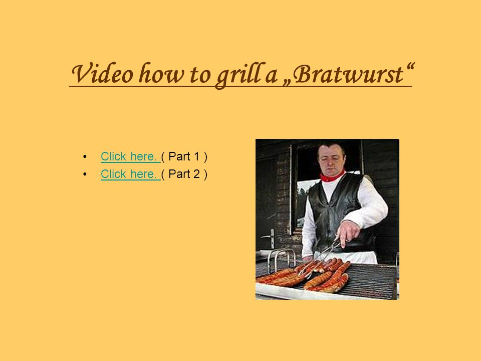 "Video how to grill a ""Bratwurst"