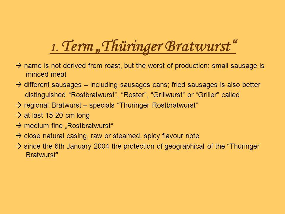 """1. Term """"Thüringer Bratwurst"""