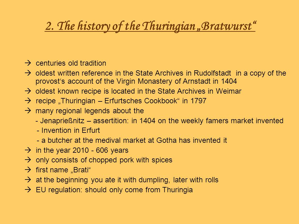 "2. The history of the Thuringian ""Bratwurst"