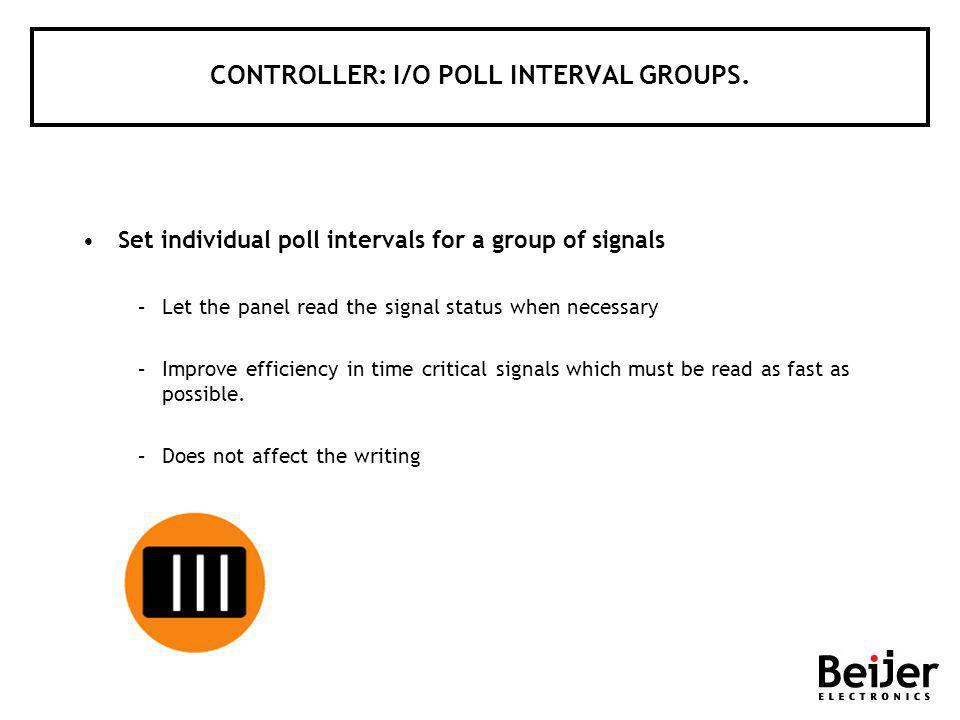 CONTROLLER: I/O POLL INTERVAL GROUPS.