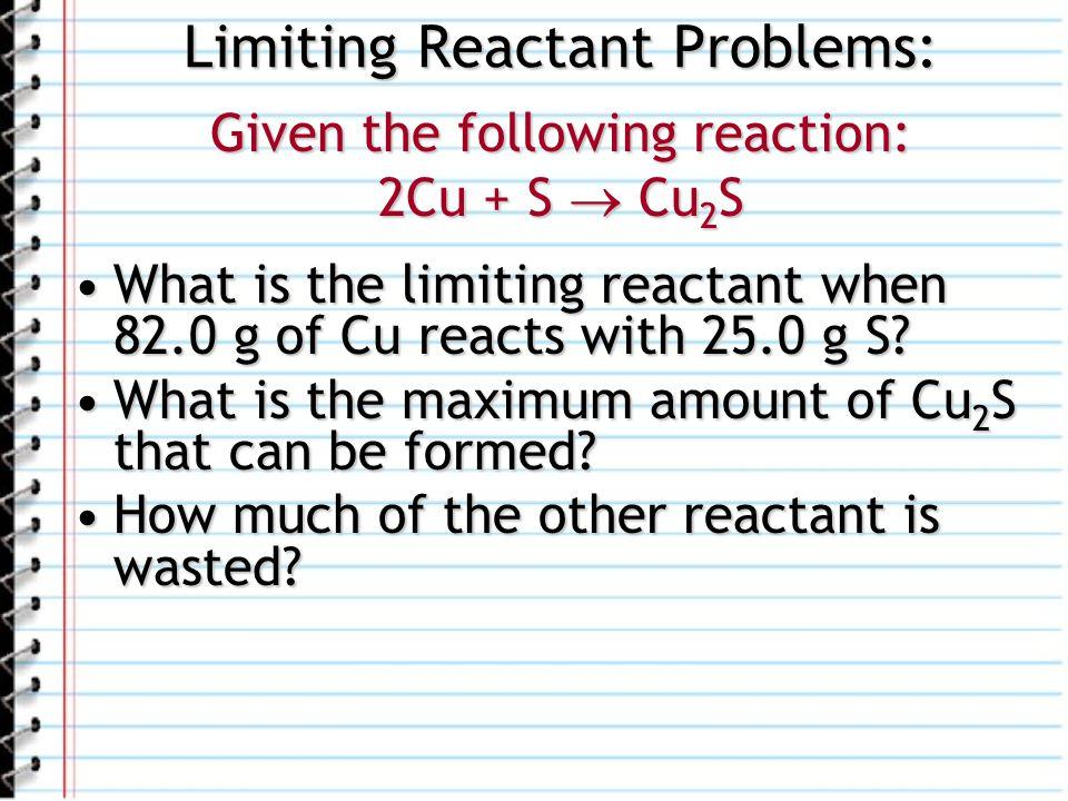 Limiting Reactant Problems: