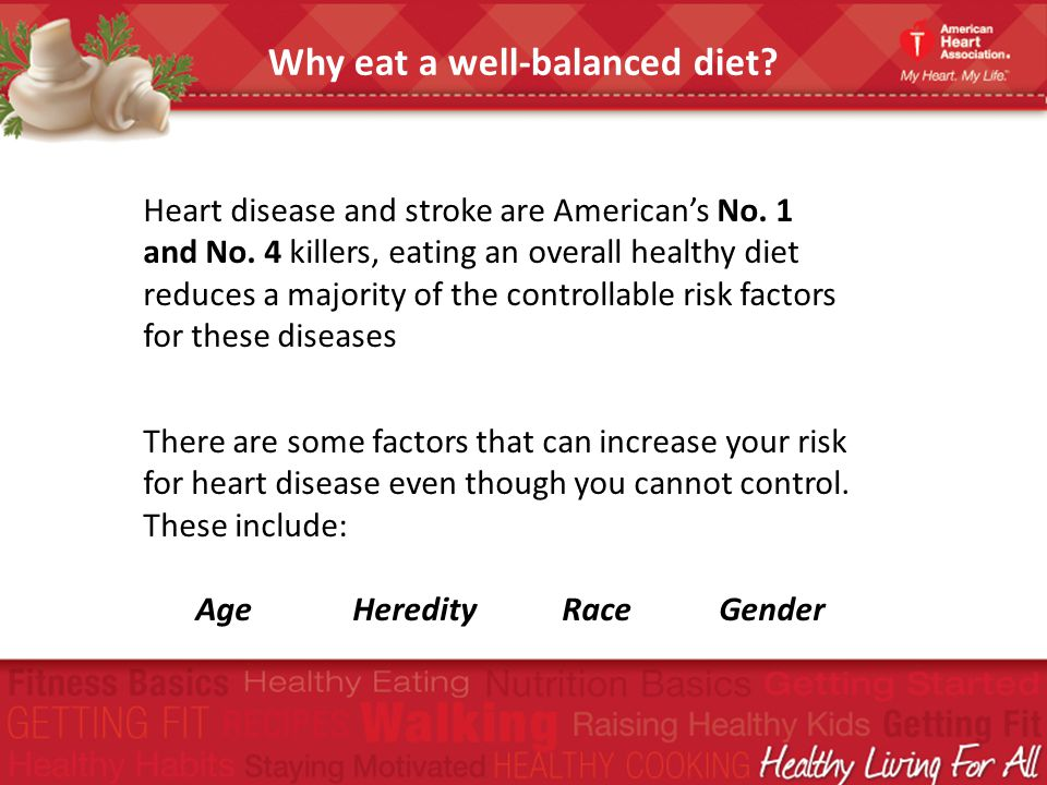 Why eat a well-balanced diet