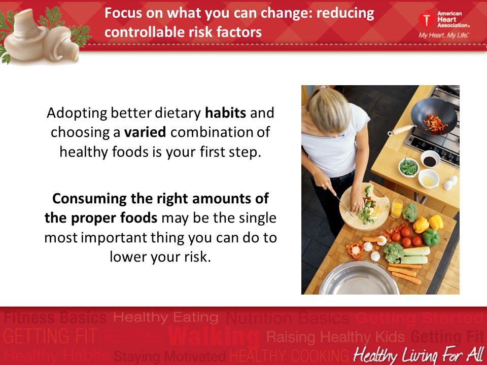 Focus on what you can change: reducing controllable risk factors