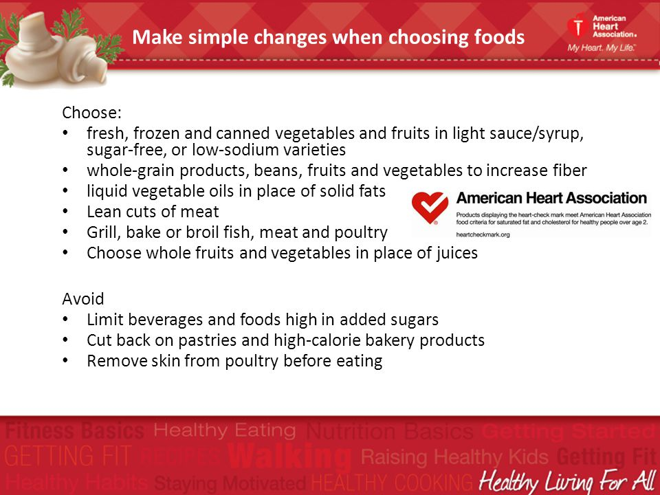 Make simple changes when choosing foods