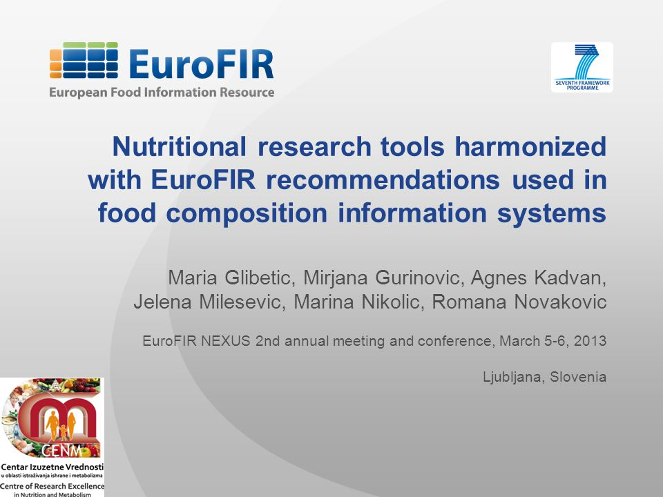 Nutritional research tools harmonized with EuroFIR recommendations used in food composition information systems