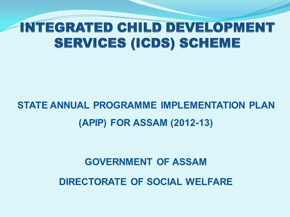 INTEGRATED CHILD DEVELOPMENT SERVICES (ICDS) SCHEME