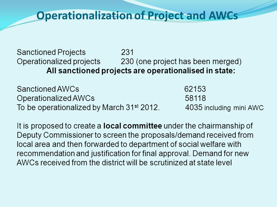 Operationalization of Project and AWCs
