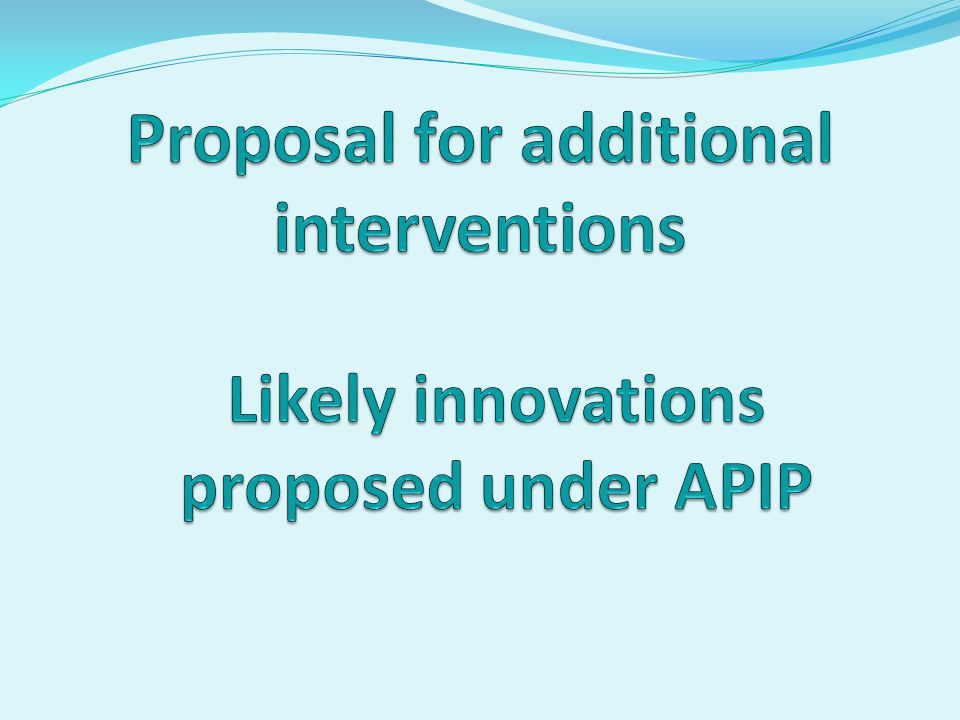 Proposal for additional interventions