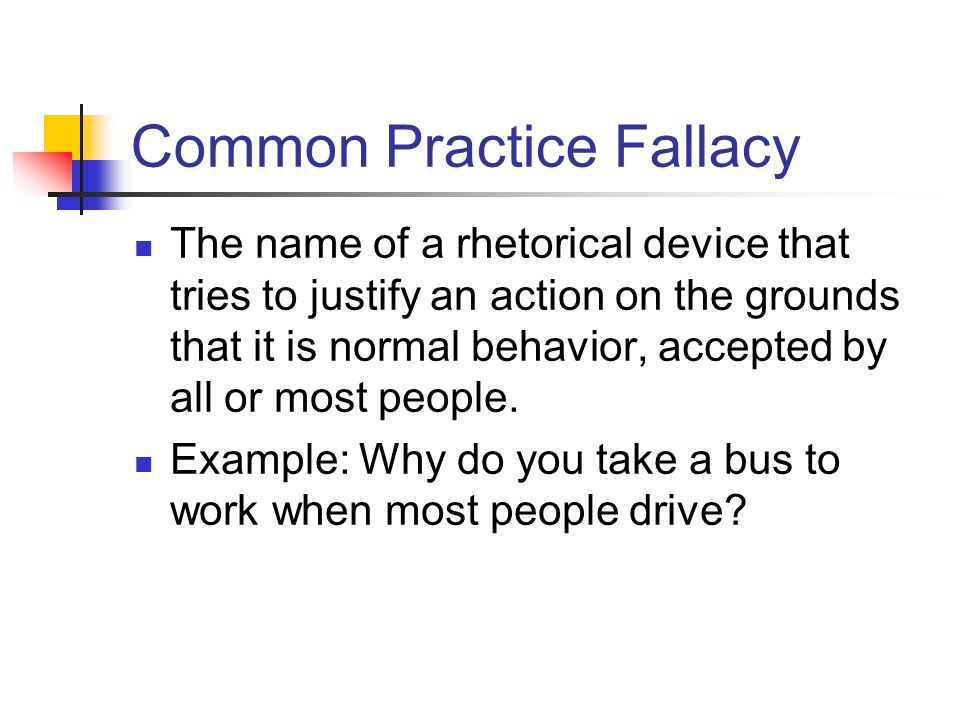 Common Practice Fallacy