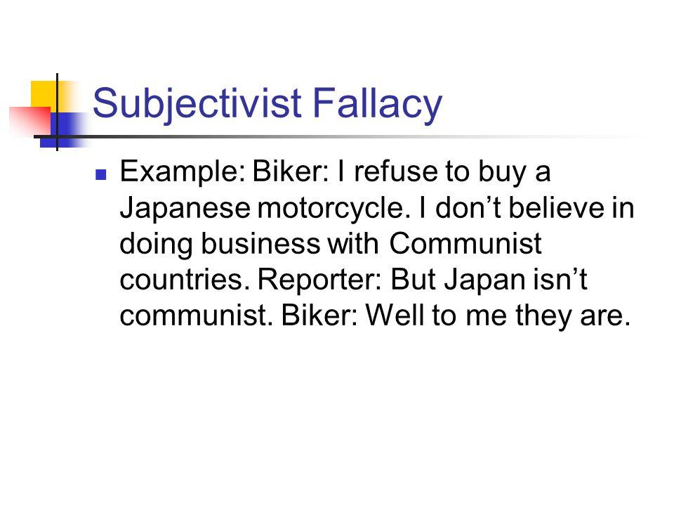 Subjectivist Fallacy