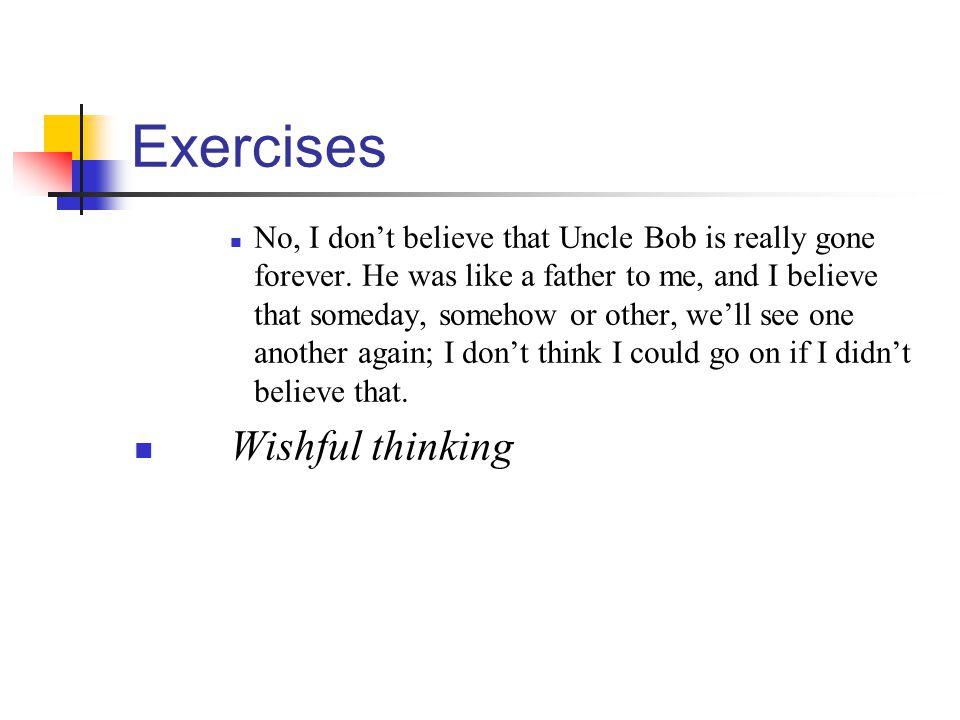 Exercises Wishful thinking
