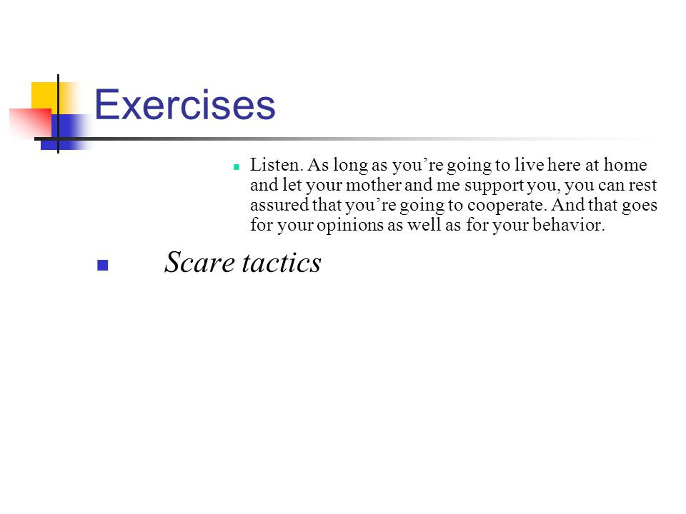 Exercises Scare tactics