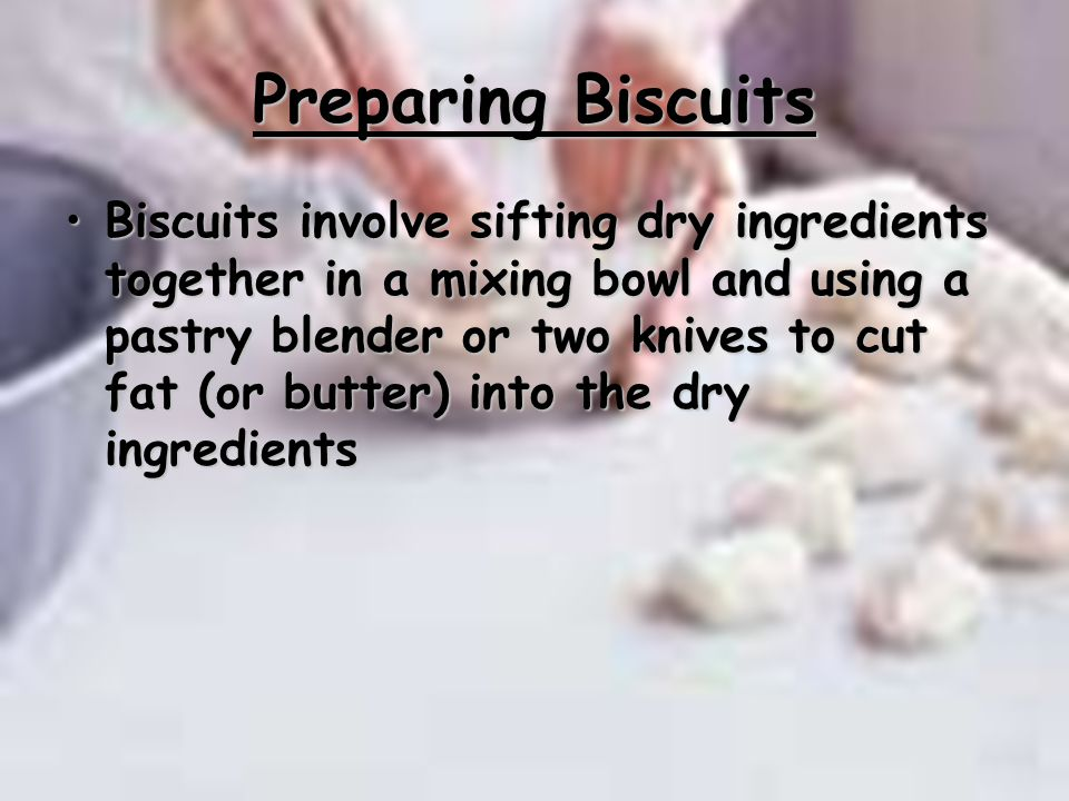 Preparing Biscuits