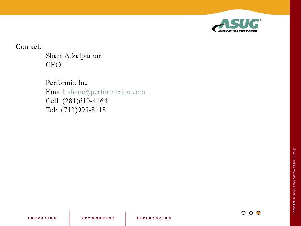 Contact: Sham Afzalpurkar. CEO. Performix Inc. Email: sham@performixinc.com. Cell: (281)610-4164.