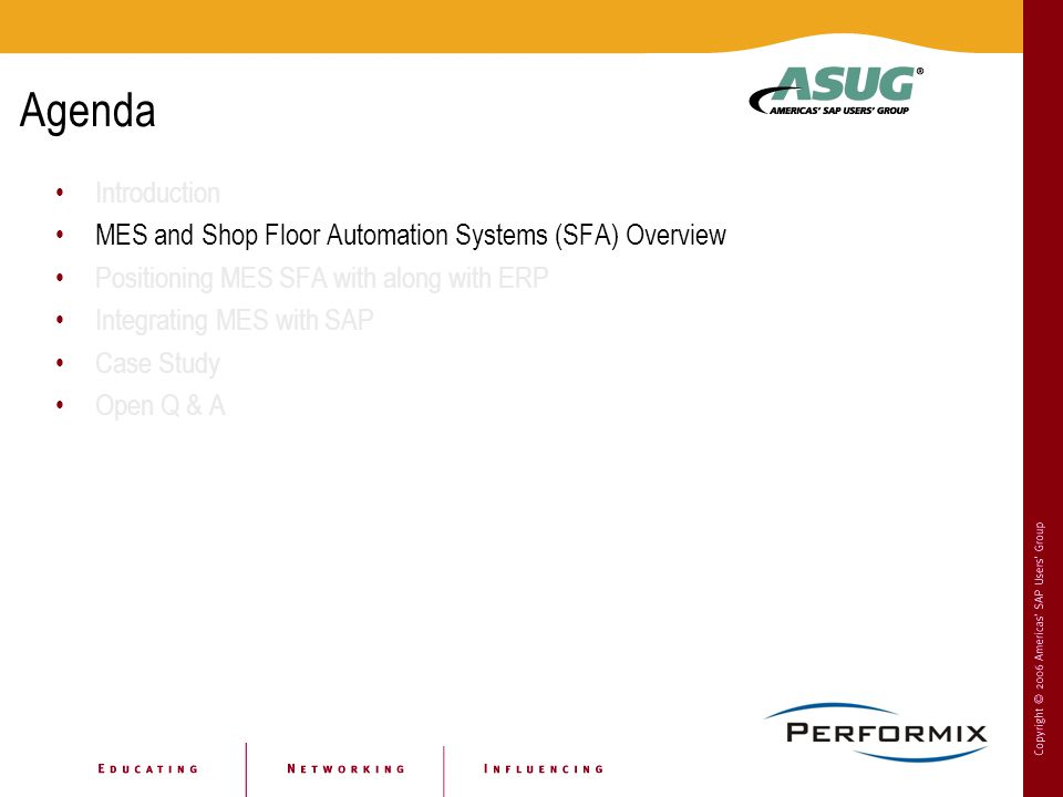 Agenda Introduction. MES and Shop Floor Automation Systems (SFA) Overview. Positioning MES SFA with along with ERP.