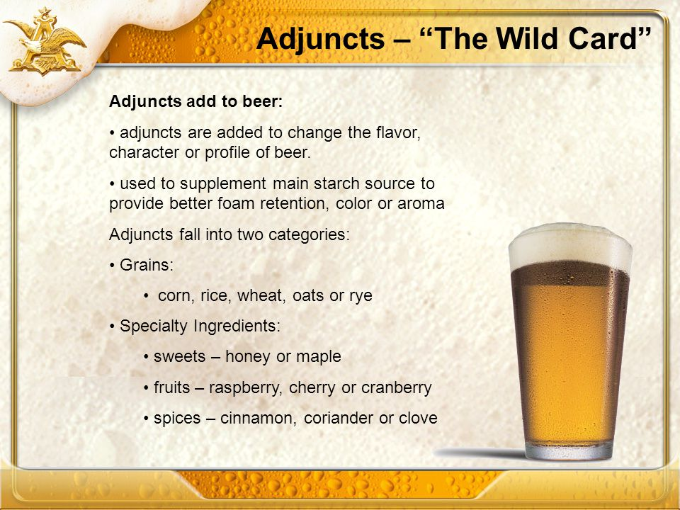 Adjuncts – The Wild Card