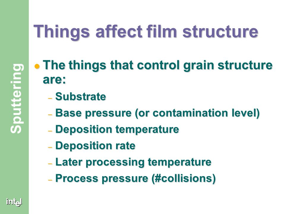 Things affect film structure