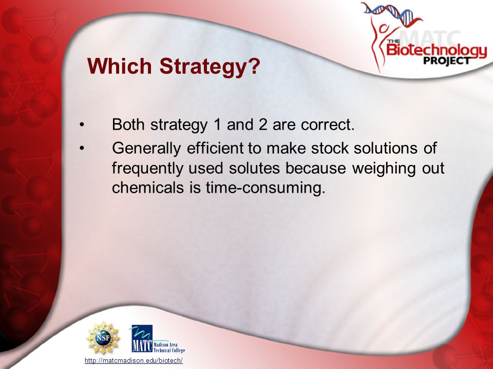 Which Strategy Both strategy 1 and 2 are correct.
