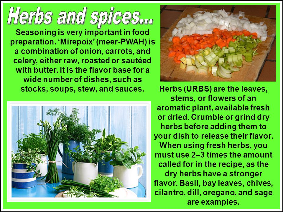 Herbs and spices...