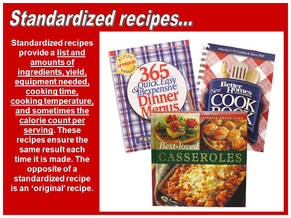 Standardized recipes...