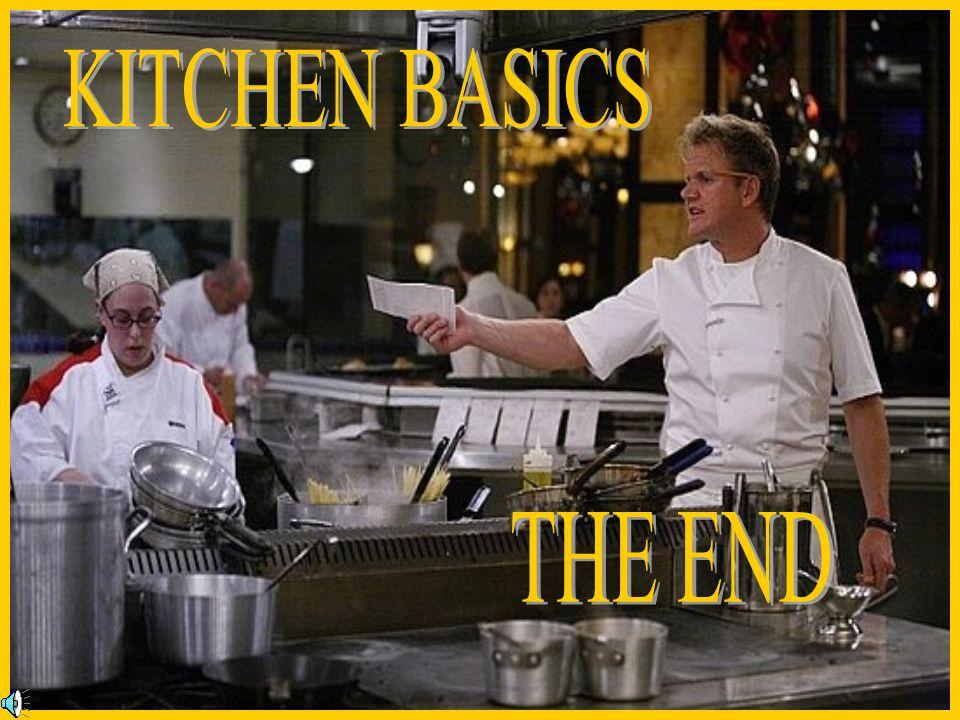 KITCHEN BASICS THE END