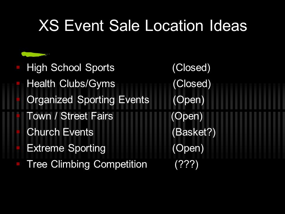 XS Event Sale Location Ideas