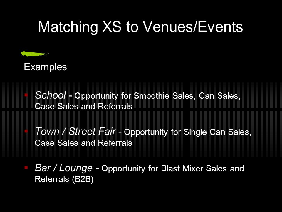 Matching XS to Venues/Events
