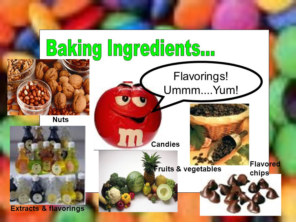 Baking Ingredients... Flavorings! Ummm....Yum! Nuts Candies