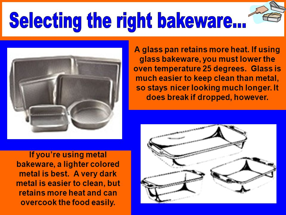Selecting the right bakeware...