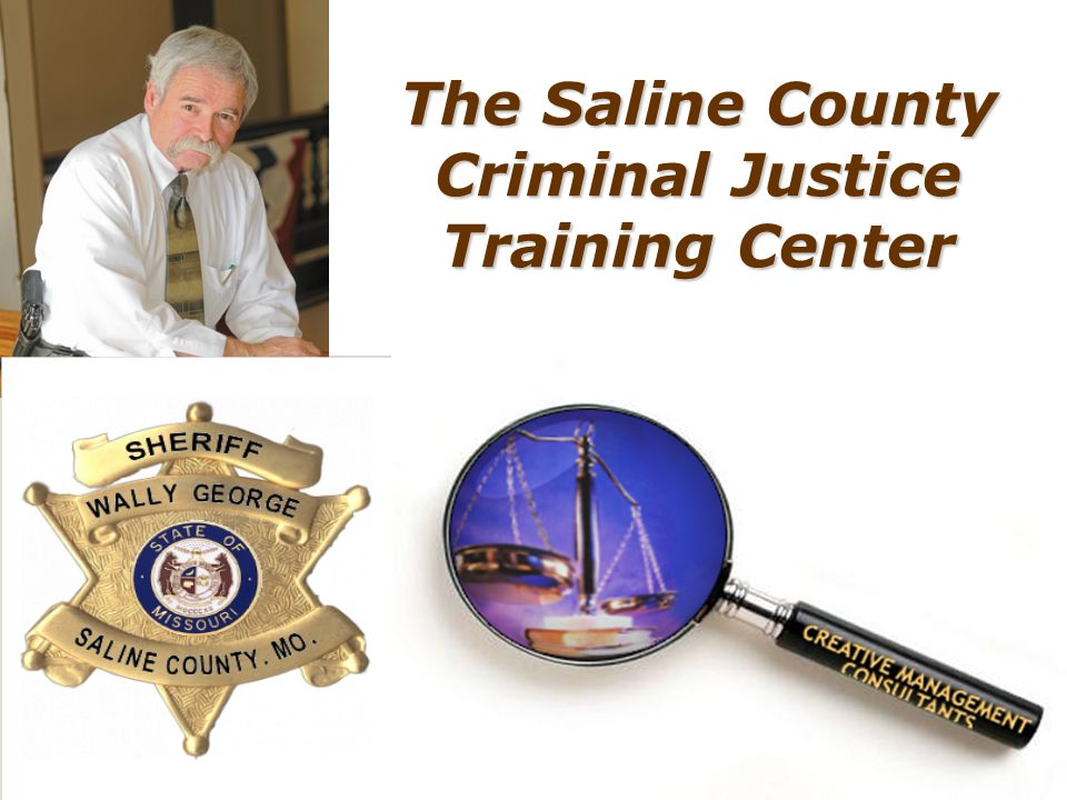 The Saline County Criminal Justice Training Center