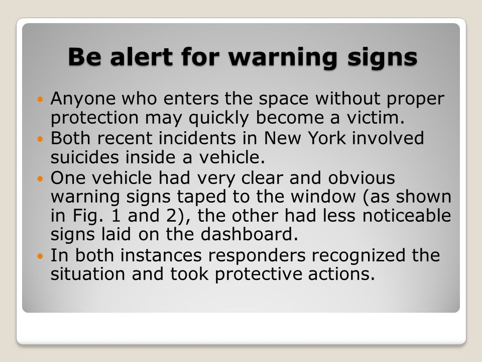 Be alert for warning signs