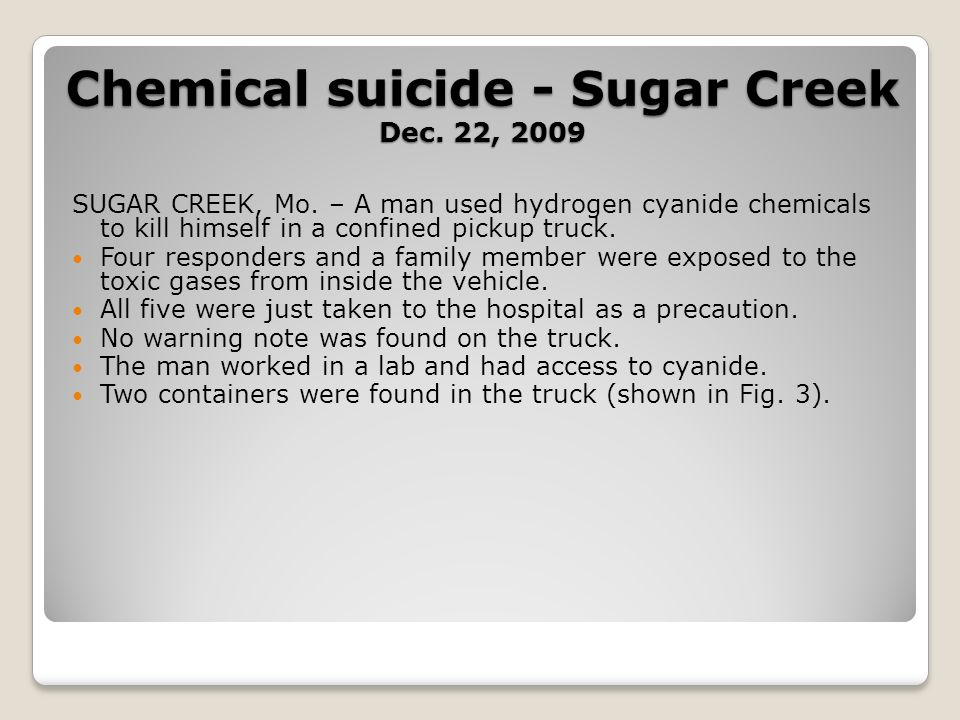 Chemical suicide - Sugar Creek Dec. 22, 2009