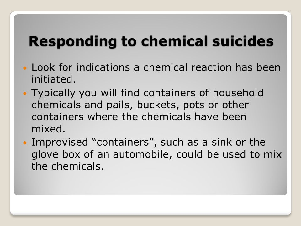 Responding to chemical suicides
