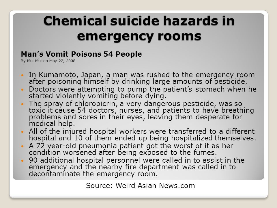 Chemical suicide hazards in emergency rooms