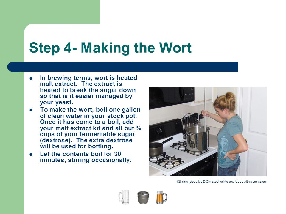 A Guide to Home Brewing Step 4- Making the Wort.