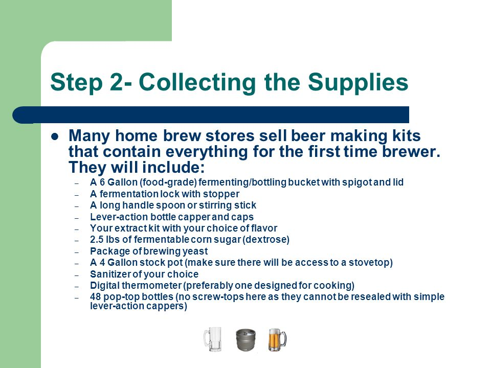 Step 2- Collecting the Supplies