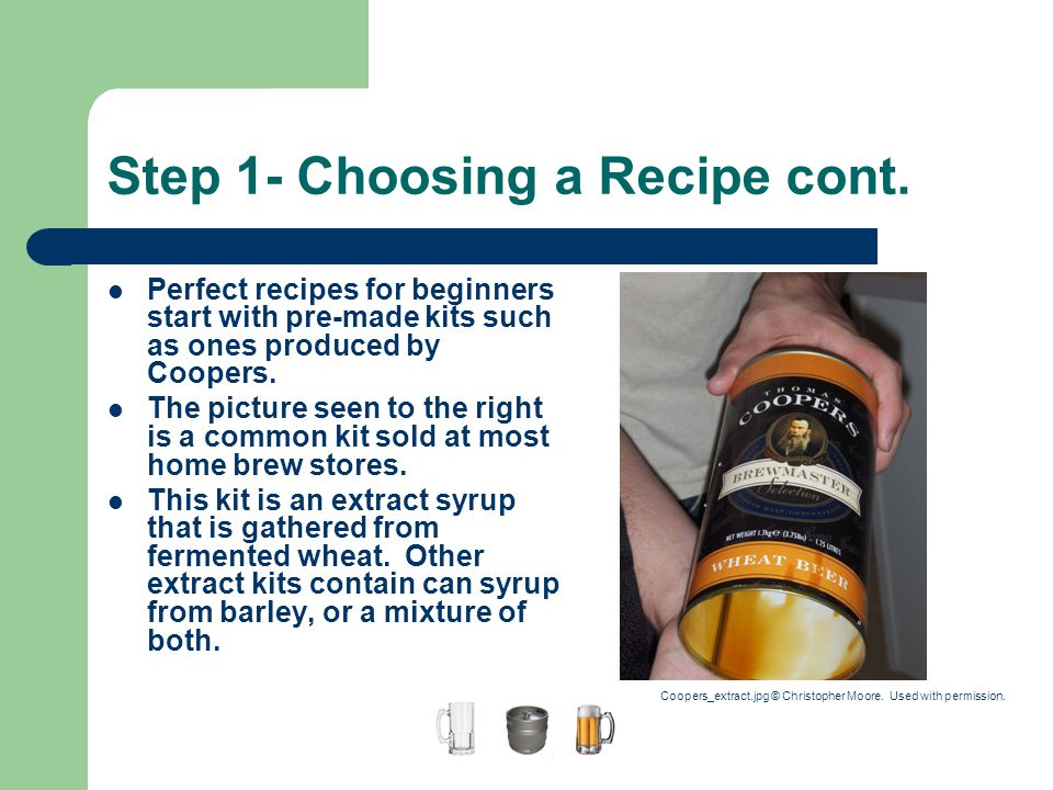 Step 1- Choosing a Recipe cont.