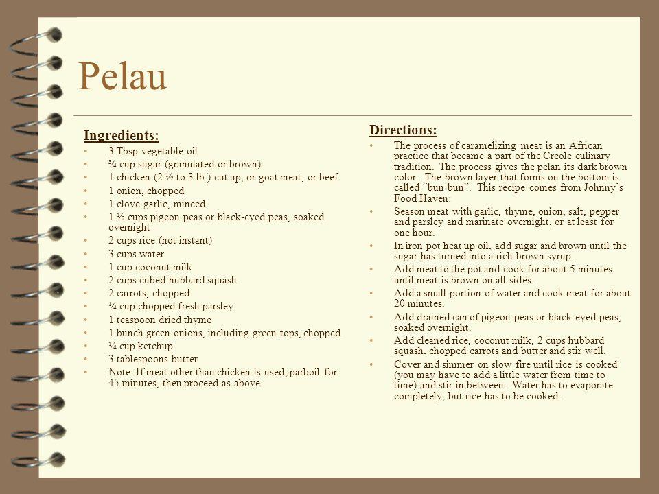Pelau Directions: Ingredients:
