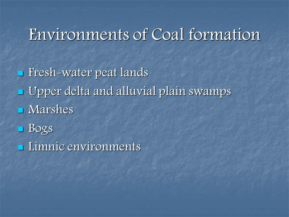 Environments of Coal formation
