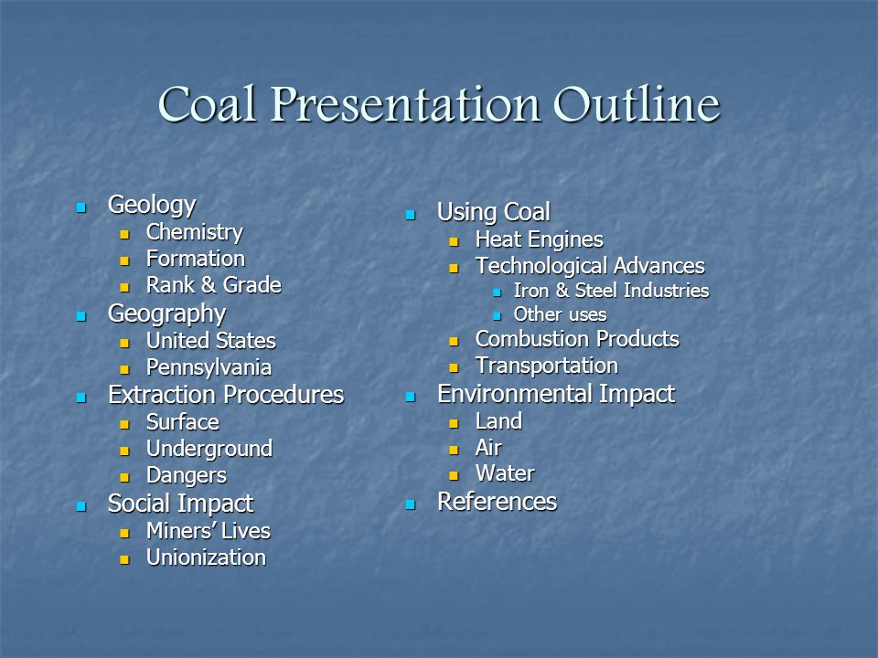 Coal Presentation Outline